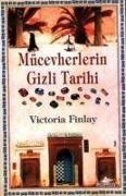 Cover-Bild zu Finlay, Victoria: Mücevherlerin Gizli Tarihi