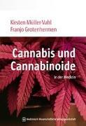 Cover-Bild zu Cannabis und Cannabinoide von Müller-Vahl, Kirsten R.