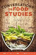 Cover-Bild zu Conversations in Food Studies (eBook) von Levkoe, Charles Z. (Hrsg.)