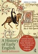 Cover-Bild zu The History of Early English (eBook) von Johnson, Keith
