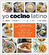 Cover-Bild zu Yo cocino latino: Las mejores recetas de cinco populares blogs de cocina hispana / I Cook Latin Food: The Best Recipes from 5 Popular Hispanic Cooking Bl von Cervera, Verónica