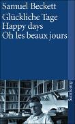 Cover-Bild zu Beckett, Samuel: Glückliche Tage. Happy Days. Oh les beaux jours