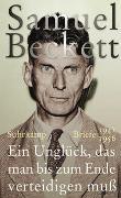 Cover-Bild zu Beckett, Samuel: Ein Unglück, das man bis zum Ende verteidigen muß