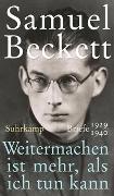 Cover-Bild zu Beckett, Samuel: Weitermachen ist mehr, als ich tun kann