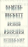 Cover-Bild zu Beckett, Samuel: Echos Knochen