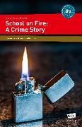 Cover-Bild zu School on Fire: A Crime Story von Ruberg-Neuser, Anette