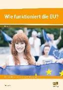 Cover-Bild zu Wie funktioniert die EU? von Joest, Anja