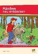 Cover-Bild zu Märchen neu entdecken von Salvisberg, Susanne