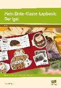 Cover-Bild zu Mein Erste-Klasse-Lapbook: Der Igel von Mönning, Petra