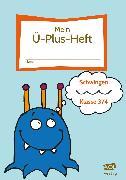 Cover-Bild zu Mein Ü-Plus-Heft: Schwingen - Klasse 3/4 von Rinderle, Bettina