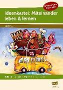 Cover-Bild zu Ideenkartei: Miteinander leben & lernen - Kl. 1/2 von Hermann, Dorothee