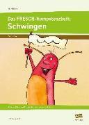 Cover-Bild zu Das FRESCH-Kompetenzheft: Schwingen von Rinderle, Bettina