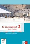 Cover-Bild zu Le Cours intensif. ab 2017. Cahier d'activités mit MP3-CD und Übungssoftware