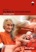 Cover-Bild zu Die Welt der Demenzkranken von Wojnar, Jan