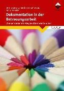 Cover-Bild zu Dokumentation in der Betreuungsarbeit von Greb-Kohlstedt, Bettina
