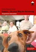 Cover-Bild zu Demenz - Ein neuer Weg der Aktivierung von Otterstedt, Carola (Hrsg.)