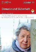 Cover-Bild zu Altenpflege Dossier 11 - Demenz und Sicherheit (eBook) von Altenpflege, Zeitschrift (Hrsg.)