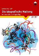 Cover-Bild zu Die biografische Haltung (eBook) von Kerkhoff, Barbara