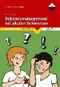 Cover-Bild zu Schmerzmanagement bei akuten Schmerzen (eBook) von Team boq