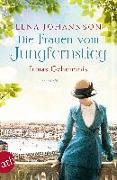 Cover-Bild zu Johannson, Lena: Die Frauen vom Jungfernstieg - Irmas Geheimnis