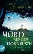 Cover-Bild zu Johannson, Lena: Mord auf dem Dornbusch