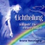 Cover-Bild zu Lichtheilung von Vonaburg, Bruno (Solist)