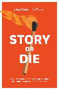 Cover-Bild zu Cron, Lisa: Story or Die