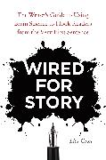 Cover-Bild zu Cron, Lisa: Wired For Story