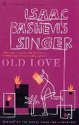 Cover-Bild zu Singer, Isaac Bashevis: Old Love Stories