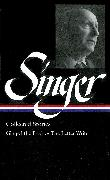 Cover-Bild zu Singer, Isaac Bashevis: Isaac Bashevis Singer: Collected Stories Vol. 1 (LOA #149)