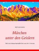 Cover-Bild zu Armanini, Patti: Märchen unter den Geislern