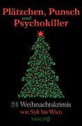Cover-Bild zu Anhalt, Gert: Plätzchen, Punsch und Psychokiller