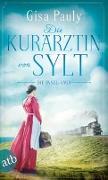 Cover-Bild zu Pauly, Gisa: Die Kurärztin von Sylt