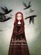 Cover-Bild zu Lacombe, Benjamin: Lisbeth, die kleine Hexe