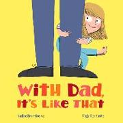 Cover-Bild zu Brun-Cosme, Nadine: With Dad, It's Like That