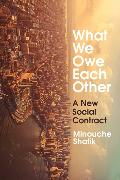 Cover-Bild zu Shafik, Minouche: What We Owe Each Other