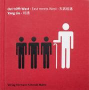Cover-Bild zu Liu, Yang: Ost trifft West