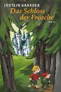 Cover-Bild zu Gaarder, Jostein: Das Schloss der Frösche