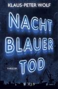Cover-Bild zu Wolf, Klaus-Peter: Nachtblauer Tod