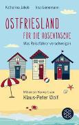 Cover-Bild zu Jakob, Katharina: Ostfriesland für die Hosentasche