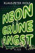 Cover-Bild zu Wolf, Klaus-Peter: Neongrüne Angst