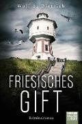 Cover-Bild zu Dietrich, Wolf S.: Friesisches Gift