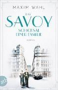 Cover-Bild zu Das Savoy - Schicksal einer Familie von Wahl, Maxim
