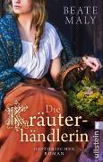 Cover-Bild zu Die Kräuterhändlerin von Maly, Beate