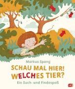 Cover-Bild zu Schau mal hier! Welches Tier? (eBook) von Spang, Markus