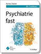 Cover-Bild zu Psychiatrie fast von Bschor, Tom