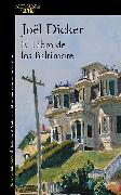 Cover-Bild zu Dicker, Joel: El libro de los Baltimore / The Book of the Baltimores