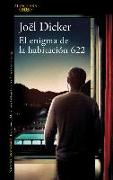 Cover-Bild zu Dicker, Joel: El Enigma de la Habitación 622 / The Enigma in Room 622