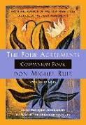 Cover-Bild zu Ruiz, Don Miguel: The Four Agreements Companion Book: Using the Four Agreements to Master the Dream of Your Life