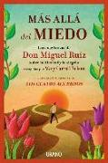 Cover-Bild zu Ruiz, Don Miguel: Mas Alla del Miedo